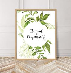 Be Good To Yourself Printable Wall Art Rustic Quote