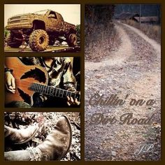 Chillin on a dirt road - jason aldean  @Brittany Sinclair - our road trip song!