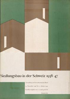 Armin Hofmann, Ausstellung im Gewerbemuseum Basel - Siedlungsbau in der Schweiz…