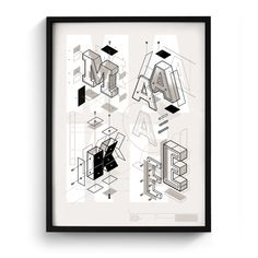 "A set of exploded letters serving as a good reminder what it's all about,  creating and making great stuff. Each print is signed and stamped. 18"" x  24"" 3-Color print by the wizards of the Half & Half, on French Construction  Grout Grey stock. Hang it in your studio. Hang it in your kids room. Use it  as instructions to build the letters (not recommended). These are in  production and shipping out late Oct/Early Nov."