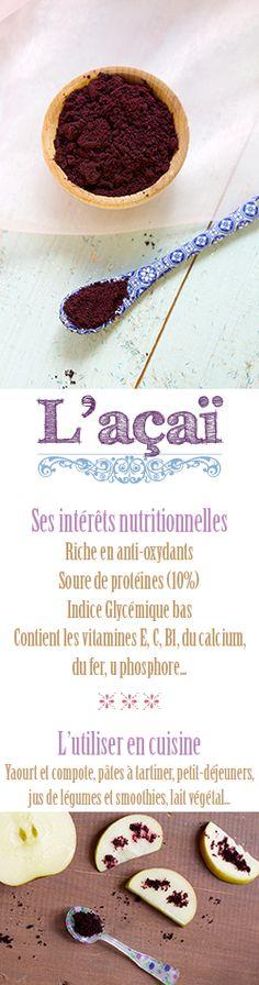 L'açaï ♡ Ses propriétés nutritionnelles + astuces pour l'utiliser facilement en cuisiner