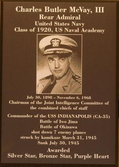 Capt. McVay Uss Indianapolis, Battle Of Iwo Jima, Rear Admiral, Naval Academy, History Online, Chief Of Staff, United States Navy, Navy Ships, Aircraft Carrier