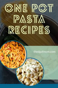 One pot pasta recipes to make dinner quickly, fast. One pot pasta meal ideas. one pot pasta dinner ideas.