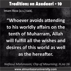 Traditions on Azadari -  10 #Ahlebait #Muharram #WhyWeMourn #WhoIsHusain #NoDayLikeAshura #ImamHusain #Azadari #Muharram