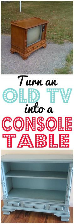 DIY Furniture | Remember those monstrous box television sets? Breathe new life into one by turning it into a console table!