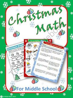 Christmas Math For Middle School from La-NetteMark on TeachersNotebook.com -  (25 pages)  - This is a resource packet full of fun, engaging math activities for the students to work through during the Christmas season. This packet is great to use to fill in those last days of school before the Christmas holiday break. It is a great way to help ke