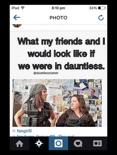 Dauntless friends