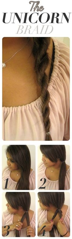 Unicorn Braid 1. Always brush hair to remove all tangles. 2. Secure hair with an elastic into a low ponytail at the nape of your neck. Then, divide hair into two equal sections. 3.Twist both sections in opposite directions. 4.Wrap the two sections around each other while still tightly twisting the pieces as you go. When you reach the end/tips of your hair, quickly secure with an elastic.