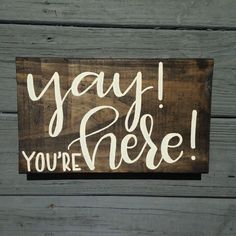 Youre Here! Sign Hand Painted Wood Sign for Office Classroom or Home Modern Calligraphy Sign Hand Lettered Wood Sign Home Decor Diy Home Decor For Apartments, Diy Home Decor Projects, Diy Wood Projects, Unique Home Decor, Wood Crafts, Decor Crafts, Woodworking Projects, Modern Decor, Woodworking Classes