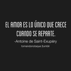 A de Saint Exupéry More Than Words, Some Words, Book Quotes, Me Quotes, Quotes En Espanol, Frases Humor, Spanish Quotes, Flirting Quotes, Inspire Me