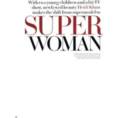 super woman ❤ liked on Polyvore featuring text, words, backgrounds, quotes, articles, magazine, fillers, headlines, phrases and saying