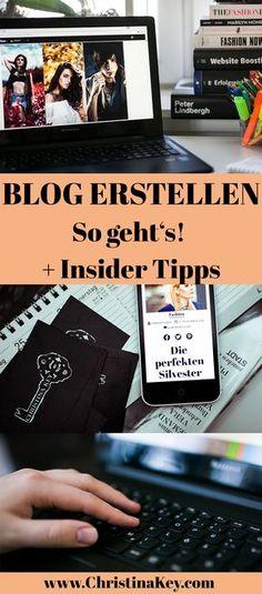Blogger Tipps: So erstellst Du Dir Deinen eigenen Blog! Ich gebe Dir außerdem noch wertvolle Insider Tipps, die Dich weiter bringen werden / Artikel von CHRISTINA KEY - dem Blogger- und Fotografie Tipps Blog aus Berlin