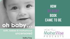 Motherwise Maternity & Parenting Podcast Best Mother, Mother And Baby, Birth, Maternity, Parenting, Books, Life, Libros, Mother And Child