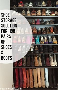 shoe storage solutions for 198 pairs of shoes and boots suzanne carillo