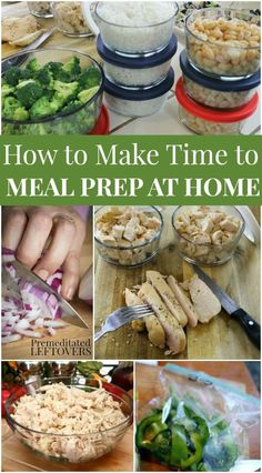 How to Make Time to Meal Prep at Home - Use this idea to find time in your busy schedule to prep-ahead vegetables and batch cook proteins for your family's dinner recipe and save time on busy nights!