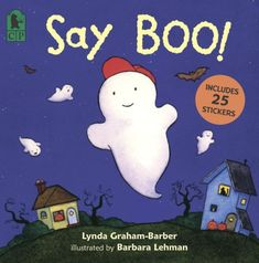 Say Boo! by Lynda Graham-Barber