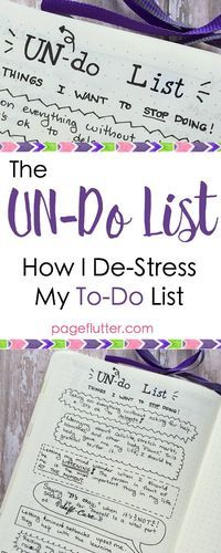 Bullet Journal-UN-do List list of things to STOP doing. Productivity needs a break, too!