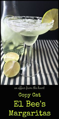 An Affair from the Heart - Copy Cat El Bee's Margaritas ~ Only 3 ingredients make up our favorite El Bee's margaritas. Delicious, but beware, they pack a punch!