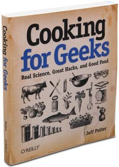 You Know How to Think Like a Geek, Now Learn How to Cook Like One to!