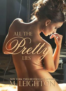 Just Booked: Blog Tour: All The Pretty Lies by M Leighton Find our review at: http://justbooked.blogspot.com/2013/11/blog-tour-all-pretty-lies-by-m-leighton.html
