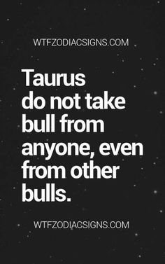 Any other Taurus feel as though they really struggle with other Taurus? Taurus And Aquarius, Taurus Traits, Taurus Moon, Astrology Taurus, Zodiac Signs Taurus, Zodiac Sign Facts, Zodiac Horoscope, Zodiac Art, Daily Horoscope