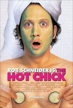 The Hot Chick (2002) It's me....Jessica!!