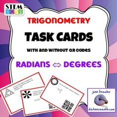 This set of task cards is designed for students to practice converting  between degrees to  and radians.   Included:  Two sets of 20 task cards, one with QR codes and one without. . The cards are organized as follows: Cards 1-10: Converting degrees to radiansCards 11-20: Converting radians to degreesThe problems include positive and negative angles and angles greater than 360 degrees.Student recording sheet with room for students to show work.