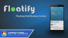 [Android App] Floatifications - Hiện thông báo popup đơn giản - AppStoreVn