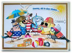 ' Stempelgaudi ': Bird Crazy - ...schöne Grüße aus dem Urlaub ...