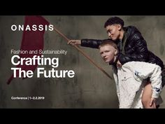 Crafting the Future - Fashion and Sustainability at Onassis Stegi Future Fashion, Sustainability, Foundation, Baseball Cards, Youtube, Crafts, Manualidades, Foundation Series, Handmade Crafts