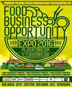 Food Business Opportunity Expo 2016 http://www.perutgendut.com/read/food-business-opportunity-expo-2016/3601 #Food #Kuliner #Event