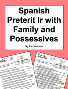 Spanish Preterit Ir with Family, Possessives, City, and Adverbs of Time