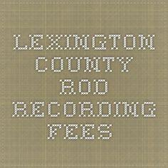 Lexington County - ROD Recording Fees
