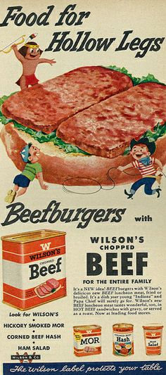 """1954 Illustrated Food Ad, Wilson's Chopped Beef, """"Food for Hollow Legs""""   Flickr - Photo Sharing!"""