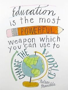 Education is the Most Powerful Weapon by Nelson Mandela - 8 x 11 art print s., EDUCATİON, Education is the Most Powerful Weapon by Nelson Mandela - 8 x 11 art print signed by Aimee Ferre. Nelson Mandela Quotes, Nelson Mandela For Kids, Nelson Mandela Education Quote, In This World, Me Quotes, Study Quotes, Wisdom Quotes, Quotations, Words