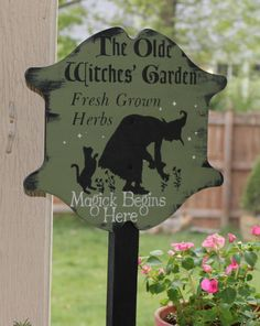 Olde Witches Herb GARDEN  Decorative Sign/w/stake Wiccan/Garden Stake/Magic Begins Here/Herb Garden. $24.95, http://www.etsy.com/listing/98168693/olde-witches-herb-garden-decorative