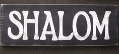 SHALOM in the Home Peace Sign Jewish Hebrew Wall Plaque HP Wood
