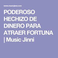 PODEROSO HECHIZO DE DINERO PARA ATRAER FORTUNA | Music Jinni