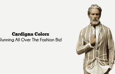 Cardigan Colors Running that are All Over Fashion Biz