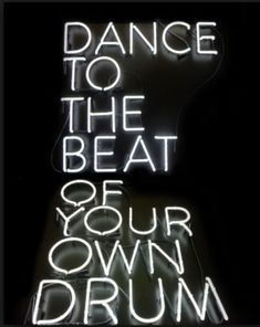 light, drums, and neon image The Words, Neon Quotes, Motivational Quotes, Inspirational Quotes, Motivational Wallpaper, Custom Neon Signs, Visual Statements, Woman Quotes, Decir No