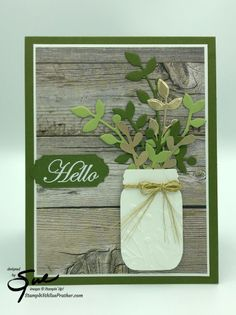 Stampin' Up! Jar Punch with Branches for Simply Stampin' Sunday | Stamp With Sue Prather Fall Cards, Holiday Cards, Christmas Cards, Hello Design, Mason Jar Cards, Magnolia Stamps, Some Cards, Stamping Up, Stampin Up Cards