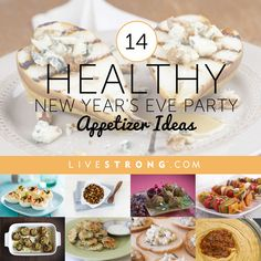 14 healthy options for your New Year's party: http://www.livestrong.com/slideshow/1009142-14-healthy-new-years-eve-party-recipe-ideas