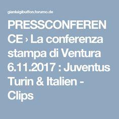 PRESSCONFERENCE  › La conferenza stampa di Ventura 6.11.2017 : Juventus Turin & Italien - Clips