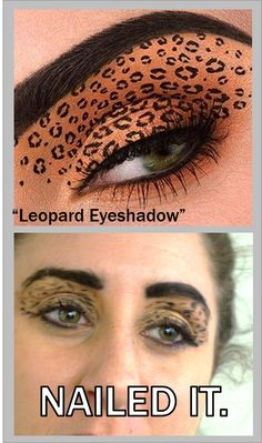 Leopard eyeshadow - close enough? Check out all of our Pinterest #BeautyFails! #NailedIt