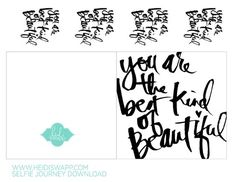 You are the Best Kind of Beautiful Free download