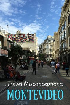 Travel Misconceptions: Montevideo, Uruguay