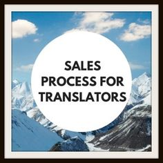 The sales process for translators | Interview with Paul Urwin | via @tesswhitty7 | Marketing Tips for Translators