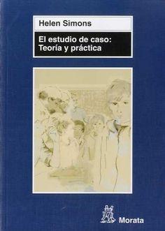 El estudio de caso: teoría y práctica: http://kmelot.biblioteca.udc.es/record=b1472209~S1*gag