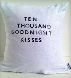 """Goodnight Kisses"" Linen Pillow 