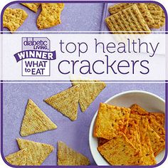 www.stylishmedicalid.com www.designs-by-diana.com Looking for a nutritious and delicious cracker to snack on? Try one of our 18 cracker winners or finalists that are dietitian-approved and taste-tested. We conducted blind taste panels with more than 100 people, including people with diabetes, and named the top-rated crackers the winners of our Diabetic Living What to Eat contest.